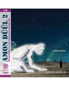 AMON DÜÜL II - Timeless Bridge: Live in Darmstadt DE, 2003 (mini LP / 2x CD)
