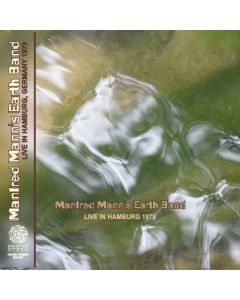 MANFRED MANN'S EARTHBAND - Live In Hamburg, DE 1979 (mini LP / 2x CD)  SBD