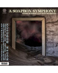 ROGER HODGSON & ORCHESTRA - A Soapbox Symphony: Live in Milwaukee, WI 2016 (mini LP / 2x CD)