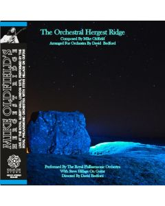 MIKE OLDFIELD, STEVE HILLAGE & THE ROYAL PHILHARMONIC - Orchestral Hergest Ridge: Live in London, UK 1974 (mini LP / CD)