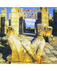 CHAC MOOL - El Mensajero de los Dioses, studio album, Mexico 2000 (CD jewelcase)