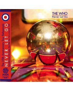 THE WHO - Never Let Go: Tour rehearsals, Glen Falls, NY 1989 (mini LP / CD)