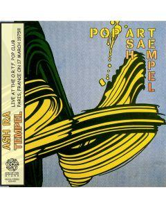 ASH RA TEMPEL - Pop Art: Live in Paris, FR 1975 / Barcelona, ES (mini LP / CD) SBD