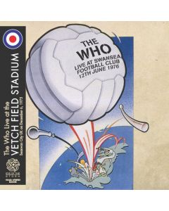 THE WHO - At Vetch Field Football Stadium: Live in Swansea, UK 1975 (mini LP / CD) SBD