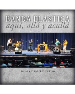 BANDA ELASTICA -Aquí, Allá y Acullá, live recordings 1994-2008 (mini LP / CD)