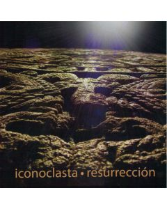 ICONOCLASTA - Resurrección, studio album, Mexico 2009 (CD jewelcase)